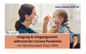 Umgang und Corona-Pandemie – drei wichtige Gerichtsentscheidungen