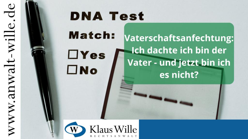 Vaterschaftsanfechtung- Was müssen Sie beachten? Wie gehen Sie  vor? Was sind die Rechtsfolgen.  Fachanwalt für Familienrecht aus Köln berät Sie!